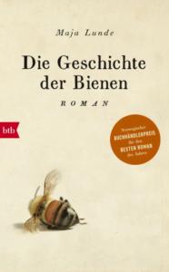 Die Geschichte der Bienen, by Maja Lunde