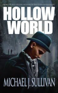 """Cover of """"Hollow World"""", by Michael J. Sullivan"""